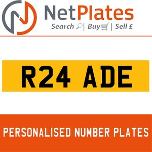 R24 ADE PERSONALISED PRIVATE CHERISHED DVLA NUMBER PLATE