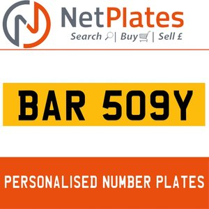 BAR 509Y PERSONALISED PRIVATE CHERISHED DVLA NUMBER PLATE For Sale