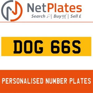 DOG 66S PERSONALISED PRIVATE CHERISHED DVLA NUMBER PLATE For Sale