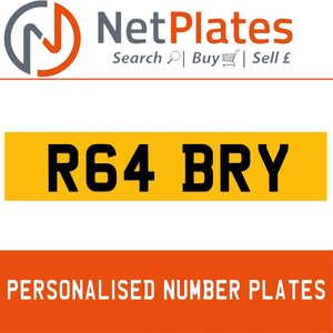 R64 BRY PERSONALISED PRIVATE CHERISHED DVLA NUMBER PLATE For Sale