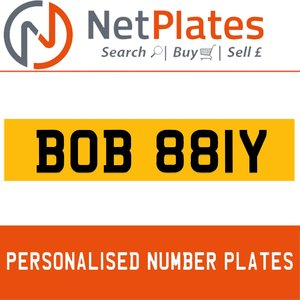 BOB 881Y PERSONALISED PRIVATE CHERISHED DVLA NUMBER PLATE For Sale