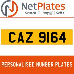 CAZ 9164 PERSONALISED PRIVATE CHERISHED DVLA NUMBER PLATE For Sale