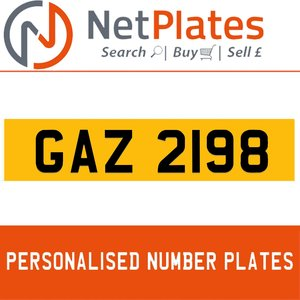 GAZ 2198 PERSONALISED PRIVATE CHERISHED DVLA NUMBER PLATE