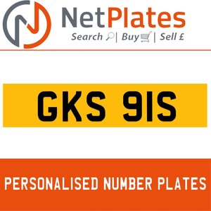 GKS 91S PERSONALISED PRIVATE CHERISHED DVLA NUMBER PLATE For Sale