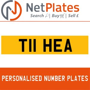 T11 HEA PERSONALISED PRIVATE CHERISHED DVLA NUMBER PLATE For Sale