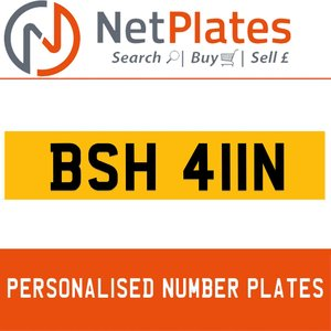 BSH 411N PERSONALISED PRIVATE CHERISHED DVLA NUMBER PLATE For Sale