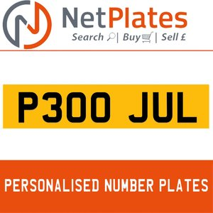 P300 JUL PERSONALISED PRIVATE CHERISHED DVLA NUMBER PLATE For Sale