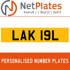 LAK 19L PERSONALISED PRIVATE CHERISHED DVLA NUMBER PLATE For Sale