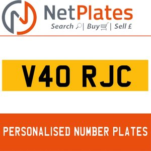 V40 RJC PERSONALISED PRIVATE CHERISHED DVLA NUMBER PLATE For Sale
