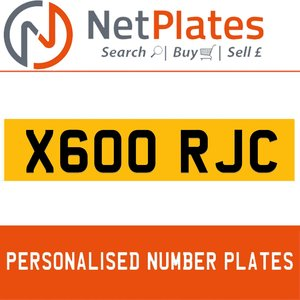X600 RJC PERSONALISED PRIVATE CHERISHED DVLA NUMBER PLATE For Sale
