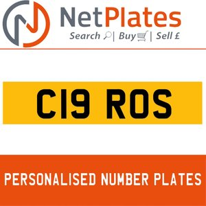 C19 ROS PERSONALISED PRIVATE CHERISHED DVLA NUMBER PLATE For Sale