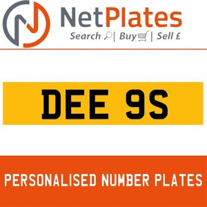 DEE 9S PERSONALISED PRIVATE CHERISHED DVLA NUMBER PLATE For Sale