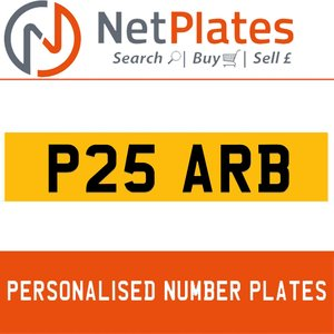 P25 ARB PERSONALISED PRIVATE CHERISHED DVLA NUMBER PLATE
