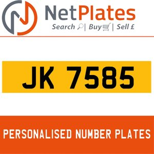 JK 7585 PERSONALISED PRIVATE CHERISHED DVLA NUMBER PLATE For Sale