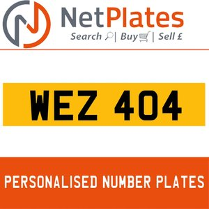 WEZ 404 PERSONALISED PRIVATE CHERISHED DVLA NUMBER PLATE For Sale