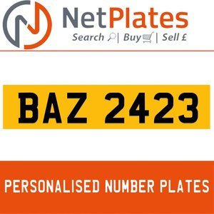 BAZ 2423 PERSONALISED PRIVATE CHERISHED DVLA NUMBER PLATE
