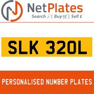 SLK 320L PERSONALISED PRIVATE CHERISHED DVLA NUMBER PLATE For Sale