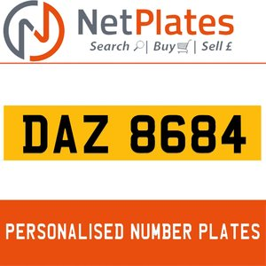 DAZ 8684 PERSONALISED PRIVATE CHERISHED DVLA NUMBER PLATE For Sale