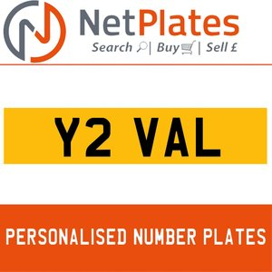 Y2 VAL PERSONALISED PRIVATE CHERISHED DVLA NUMBER PLATE For Sale