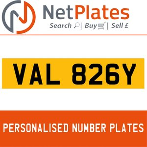 VAL 826Y PERSONALISED PRIVATE CHERISHED DVLA NUMBER PLATE For Sale