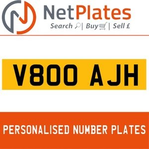 V800 AJH PERSONALISED PRIVATE CHERISHED DVLA NUMBER PLATE