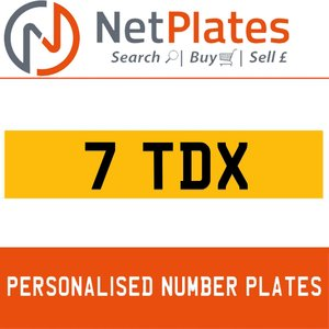 7 TDX PERSONALISED PRIVATE CHERISHED DVLA NUMBER PLATE For Sale