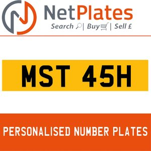 MAST 45H PERSONALISED PRIVATE CHERISHED DVLA NUMBER PLATE For Sale