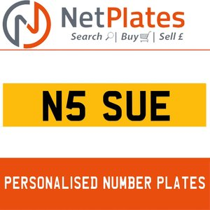 N5 SUE PERSONALISED PRIVATE CHERISHED DVLA NUMBER PLATE