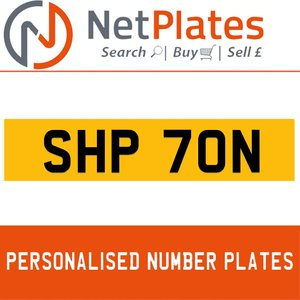 SHP 70N PERSONALISED PRIVATE CHERISHED DVLA NUMBER PLATE For Sale
