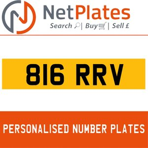 816 RRV PERSONALISED PRIVATE CHERISHED DVLA NUMBER PLATE For Sale