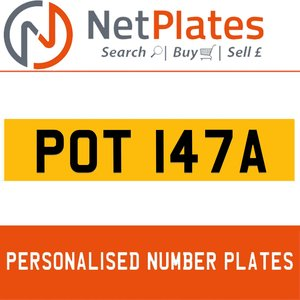 POT 147A PERSONALISED PRIVATE CHERISHED DVLA NUMBER PLATE For Sale
