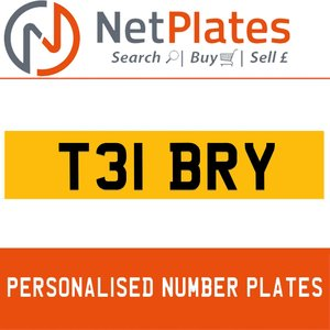 T31 BRY PERSONALISED PRIVATE CHERISHED DVLA NUMBER PLATE For Sale