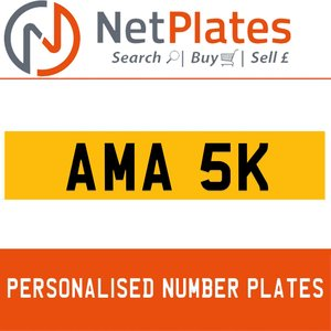AMA 5K PERSONALISED PRIVATE CHERISHED DVLA NUMBER PLATE