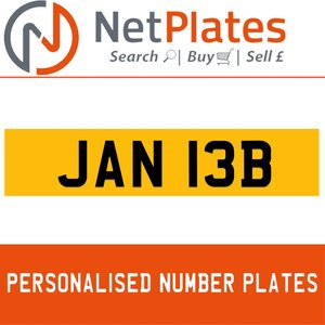 JAN 13B PERSONALISED PRIVATE CHERISHED DVLA NUMBER PLATE