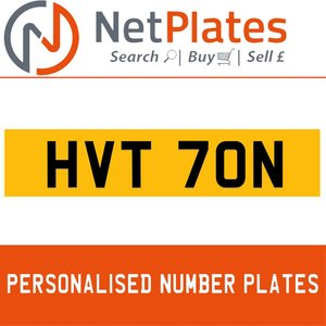 HVT 70N PERSONALISED PRIVATE CHERISHED DVLA NUMBER PLATE