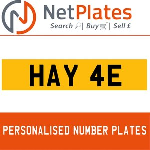 HAY 4E PERSONALISED PRIVATE CHERISHED DVLA NUMBER PLATE For Sale