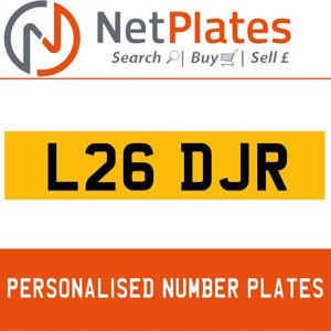 L26 DJR PERSONALISED PRIVATE CHERISHED DVLA NUMBER PLATE For Sale