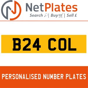 B24 COL PERSONALISED PRIVATE CHERISHED DVLA NUMBER PLATE For Sale