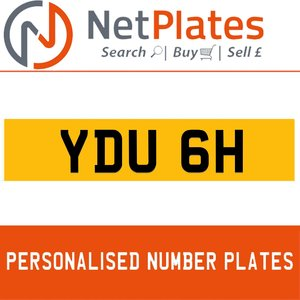 YDU 6H PERSONALISED PRIVATE CHERISHED DVLA NUMBER PLATE For Sale