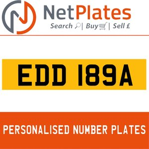 EDD 189A PERSONALISED PRIVATE CHERISHED DVLA NUMBER PLATE