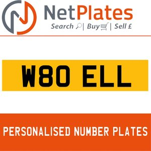 W80 ELL PERSONALISED PRIVATE CHERISHED DVLA NUMBER PLATE For Sale