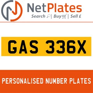 GAS 336X PERSONALISED PRIVATE CHERISHED DVLA NUMBER PLATE