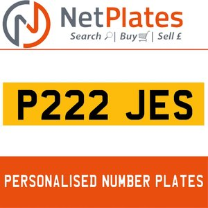 P222 JES PERSONALISED PRIVATE CHERISHED DVLA NUMBER PLATE For Sale