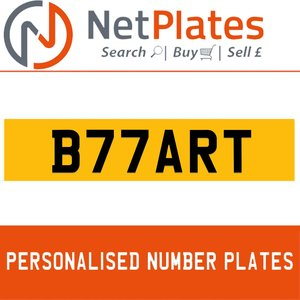 B77 ART PERSONALISED PRIVATE CHERISHED DVLA NUMBER PLATE For Sale