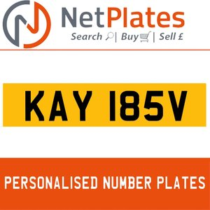 KAY 185V PERSONALISED PRIVATE CHERISHED DVLA NUMBER PLATE