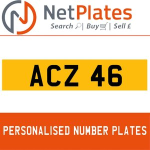 ACZ 46 PERSONALISED PRIVATE CHERISHED DVLA NUMBER PLATE