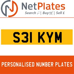 S31 KYM  PERSONALISED PRIVATE CHERISHED DVLA NUMBER PLATE For Sale