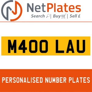 M400 LAU PERSONALISED PRIVATE CHERISHED DVLA NUMBER PLATE For Sale