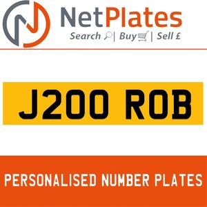 J200 ROB PERSONALISED PRIVATE CHERISHED DVLA NUMBER PLATE