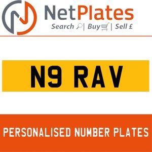 N9 RAV PERSONALISED PRIVATE CHERISHED DVLA NUMBER PLATE